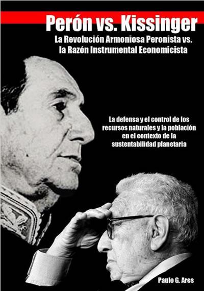 PERON VS KISSINGER: LA IMPORTANCIA DE LA GEOPOLITICA EN EL TEMA DEMOGRAFICO
