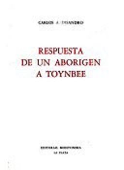 RESPUESTA DE UN ABORIGEN A TOYNBEE